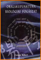 Oralakupunktúra - Biológiai fogászat, tankönyv