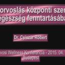 A fogorvoslás központi szerepe az egészség fenntartásában – előadás