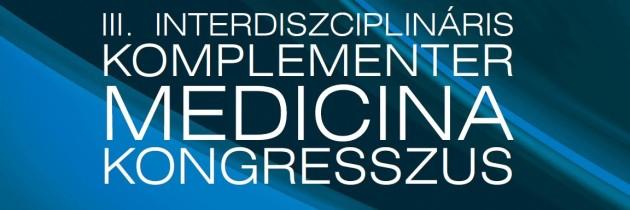 III. Interdiszciplináris Komplementer Medicina Kongresszus